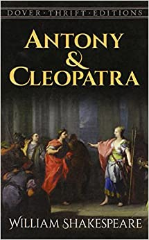 an analysis of shakespeares antony and cleopatra This essay makes a structural survey, as well as a survey of characters, themes, and the language in the play, shakespeare effectively depicts rome as.