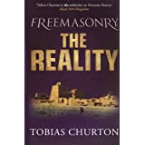 "Freemasonry: The Realityvon ""Tobias Churton"""