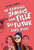 vignette de 'Pénélope et Andréa n° 1<br /> Ne ramenez jamais une fille du futur chez vous (Nathalie Stragier)'
