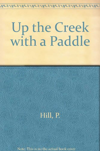 Up the Creek With a Paddle: Building Effective Youth and Family Ministry