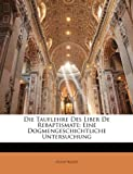 Die Tauflehre Des Liber de Rebaptismate: Eine Dogmengeschichtliche Untersuchung (German Edition)