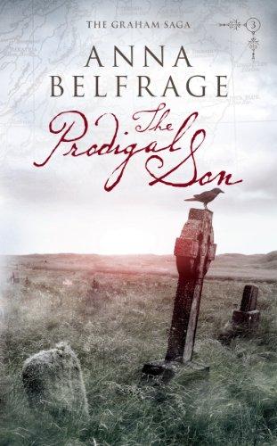 Book: The Prodigal Son (The Graham Saga Book 3) by Anna Belfrage