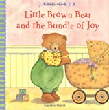 Little Brown Bear and the Bundle of Joy (0316174696) by Jane Dyer