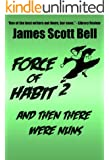 Force of Habit 2: And Then There Were Nuns
