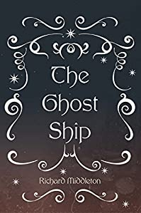 The Ghost Ship by Richard Middleton ebook deal