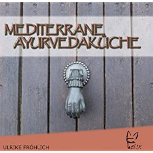 eBook Cover für  Mediterrane Ayurvedak uuml che