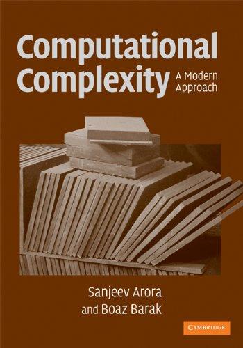 Computational Complexity: A Modern Approach