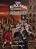 img - for The Black Hand Supremacy book / textbook / text book