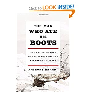 The Man Who Ate His Boots - Anthony Brandt