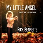My Little Angel | Rick Bennette