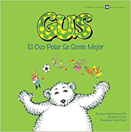 El oso Polar Se Siente Mejor (Spanish) Perfect Paperback – 2009