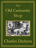 Image of The Old Curiosity Shop: Premium Edition (Unabridged, Illustrated, Table of Contents)