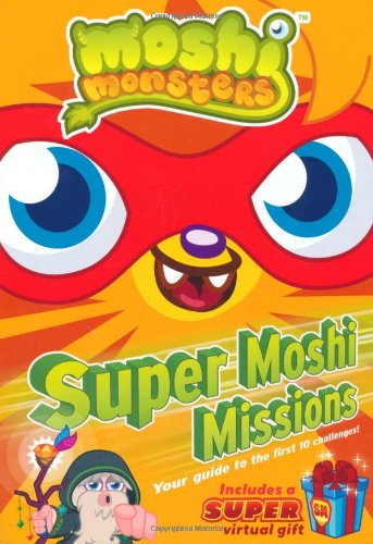 Super Moshi Missions. (Moshi Monsters)