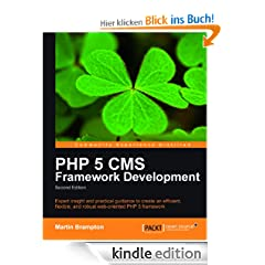 PHP 5 CMS Framework Development - 2nd Edition