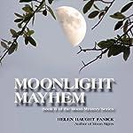 Moonlight Mayhem: Moon Mystery Series, Book 2 | Helen Haught Fanick