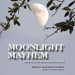 Moonlight Mayhem Audiobook