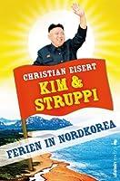 Kim und Struppi: Ferien in Nordkorea (German Edition)