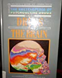 Drugs and the Brain (Encyclopedia of Psychoactive Drugs Series II)