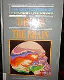 Drugs And The Brain (Encyclopedia Of Psychoactive Drugs Series Ii)