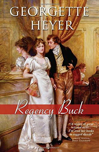 Regency Buck (Regency Romances) (These Old Shades compare prices)