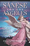 Sanese Con Los Angeles: (Healing with the Angels)