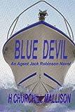 img - for Blue Devil: An Agent Jack Robinson Novel (Volume 3) book / textbook / text book