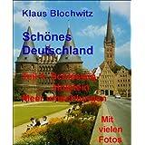 Schönes Deutschland.Teil I: Schleswig-Holstein, Meer umschlungen (German Edition)