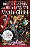 Myth-Chief (080957277X) by Robert Asprin