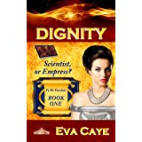 Dignity (To Be Sinclair)by Eva Caye