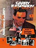 Garry Kasparov My Story Part 1
