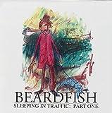 Sleeping In Traffic: Part One by Beardfish (2007-05-22)