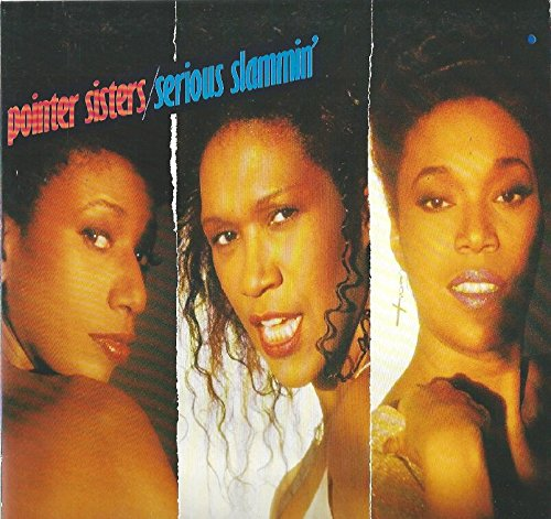 The Pointer Sisters - Serious Slammin
