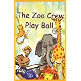 The Zoo Crew Play Ballby Judybee