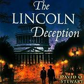 The Lincoln Deception | David O. Stewart