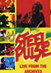 Steel Pulse - Live From The Archives