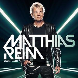 Matthias Reim - Sieben Leben