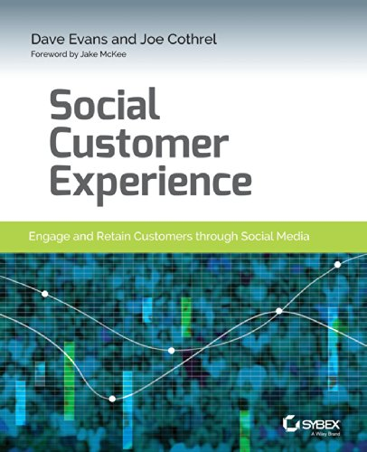 Social Customer Experience: Engage And Retain Customers Through Social Media front-23172