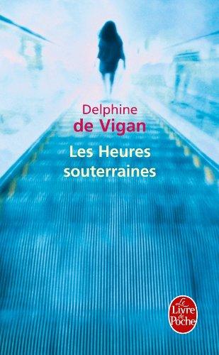 Les heures souterraines de Delphine de Vigan (défi swap