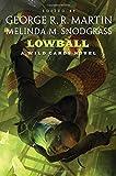 Lowball: A Wild Cards Mosaic Novel