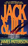 Jack & Jill (Alex Cross) (0446692654) by James Patterson
