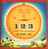 1-2-3: A Child's First Counting Book (0525478361) by Jay, Alison