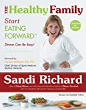 img - for The Healthy Family: Start Eating Forward book / textbook / text book