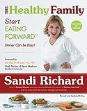 The Healthy Family: Start Eating Forward