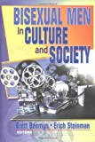 img - for Bisexual Men in Culture and Society by Erich W Steinman (2001-09-24) book / textbook / text book