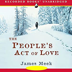 The People's Act of Love Audiobook