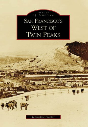 San Francisco's West of Twin Peaks (CA) (Images of America)
