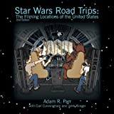 img - for Star Wars Road Trips: The Filming Locations of the United States book / textbook / text book