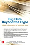 Big Data Beyond the Hype: A Guide to Con...