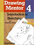 Drawing Mentor 4, What is Sketching a...