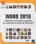 Word 2010 - Ma�trisez les fonctions a...